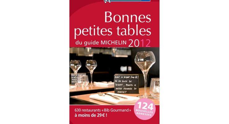 """Die Neuauflage des Michelin-Führers """"Bonnes Petites Tables 2012"""" enthält mehr Bib Gourmand-Empfehlungen als je zuvor"""